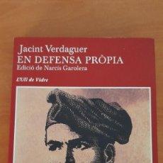 Libros de segunda mano: EN DEFENSA PRÒPIA (JACINT VERDAGUER). Lote 269985483