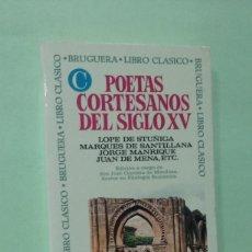 Libros de segunda mano: POETAS CORTESANOS DEL SIGLO XV. LOPE DE STUÑIGA, MARQUE DE SANTILLANA, JORGE MANRIQUE, JUAN DE MENA. Lote 270600338