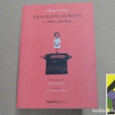 Libros de segunda mano: FUERTES, GLORIA: GEOGRAFÍA HUMANA Y OTROS POEMAS. .... Lote 270695458