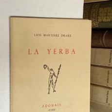 Libros de segunda mano: AÑO 1960 - LA YERBA POR LUIS MARTÍNEZ DRAKE - ADONAIS CLXXX POESÍA. Lote 271546498