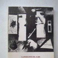 Libros de segunda mano: CLAROSCUROS DEL ALMA . POEMAS DE M.J.M. ARELLANO 1989. Lote 271547563