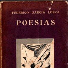 Libros de segunda mano: FEDERICO GARCÍA LORCA : POESÍAS (ALHAMBRA, 1944) PRÓLOGO DE LUCIANO DE TAXONERA. Lote 271547588