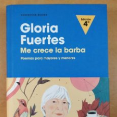 Libros de segunda mano: GLORIA FUERTES. ME CRECE LA BARBA. POEMAS PARA MAYORES Y MENORES / 4ªED. 2017. RESERVOIR BOOKS. Lote 272177043