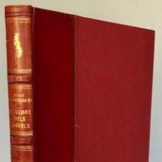 Libros de segunda mano: EL LLIBRE DELS ÀNGELS. - LLONGUERES, JOAN. DEDICAT.. Lote 123209098