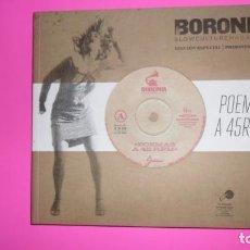 Libros de segunda mano: BORONÍA, POEMAS A 45 RPM, CÓRDOBA, PRIMAVERA 2011, EDICIÓN ESPECIAL. Lote 273972383