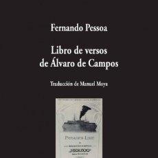 Libros de segunda mano: LIBRO DE VERSOS DE ÁLVARO DE CAMPOS. FERNANDO PESSOA.-NUEVO. Lote 274642658
