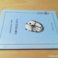 Libros de segunda mano: CRUZILLATA / CHUSE RAUL USON / FABLA Y CASTELLANO - ARAGON / CONS118. Lote 275107603