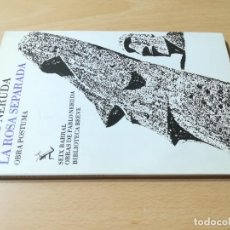 Libros de segunda mano: LA ROSA SEPARADA / PABLO NERUDA, POSTUMA / SEIX BARRAL / F307. Lote 275109353