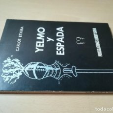 Libros de segunda mano: YELMO Y ESPADA / CARLOS ETXEBA / EDERTASUNA BILBAO / S406. Lote 275114398