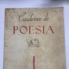 Libros de segunda mano: CUADERNOS DE POESIA 1. EDICIONES PATRIA. MADRID.ENERO DE 1941. MANUEL MACHADO,JESUS NIETO,J.M. PEMÁN. Lote 275214378
