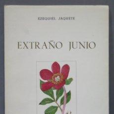 Libros de segunda mano: EXTRAÑO JUNIO. EZEQUIEL JAQUETE RAMA. Lote 275960108