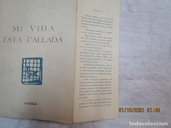 Libros de segunda mano: GALICIA POESIA - MI VIDA ESTÁ CALLADA POEMAS - ALFONSO ALCARAZ - ORENSE 1962 IMP HODIRE +INFO - Foto 2 - 276734373