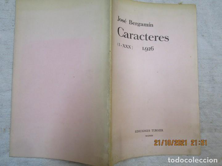 CARACTERES (I-XXX) 1926 - JOSE BERGAMIN - EDI TURNER 1978 40 PÁGINAS, 24X16CM, EXCELENTE + INFO (Libros de Segunda Mano (posteriores a 1936) - Literatura - Poesía)