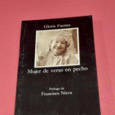 Libros de segunda mano: GLORIA FUERTES......MUJER DE VERSO EN PECHO....1995....CATEDRA..1983...... Lote 276786273