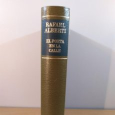 Libros de segunda mano: RAFAEL ALBERTI, EL POETA EN LA CALLE / 1ªED.1978. AGUILAR / CON MARCAPAGINAS. Lote 277000903