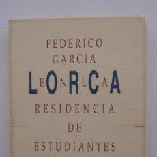 Libros de segunda mano: FEDERICO GARCÍA LORCA EN LA RESIDENCIA DE ESTUDIANTES. Lote 277019018