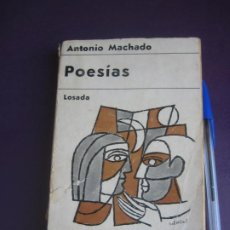 Libros de segunda mano: POESIAS - ANTONIO MACHADO - EDIT LOSADA 6ª ED 1965 - ARGENTINA - BASTANTE USO EN LOMO Y PORTADA. Lote 277073713
