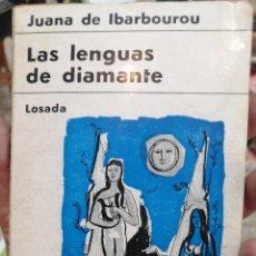 Libros de segunda mano: LAS LENGUAS DE DIAMANTE . JUANA DE IBARBOUROU. 1 EDICION. Lote 277147998
