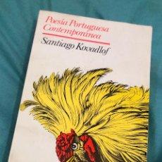 Libros de segunda mano: LIBRO ANTOLOGIA POEMARIO POESIA PORTUGUESA CONTEMPORANEA SANTIAGO KOVADLOF PORTUGAL PORTUGUES. Lote 277148258