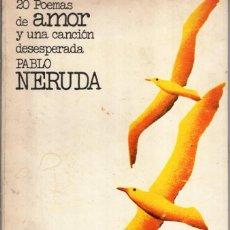 Libros de segunda mano: 20 POEMAS DE AMOR Y UNA CANCION DESESPERADA (PABLO NERUDA) EDITORES MEXICANOS UNIDOS - OFI15J. Lote 277157973