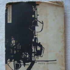 Libros de segunda mano: NANCY MOREJÓN. MUTISMOS. 1962.. Lote 277228013