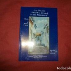 Libros de segunda mano: IV VELADA ALHAMA DE GRANADA, CIUDAD DE LOS ROMANCES. Lote 277235538