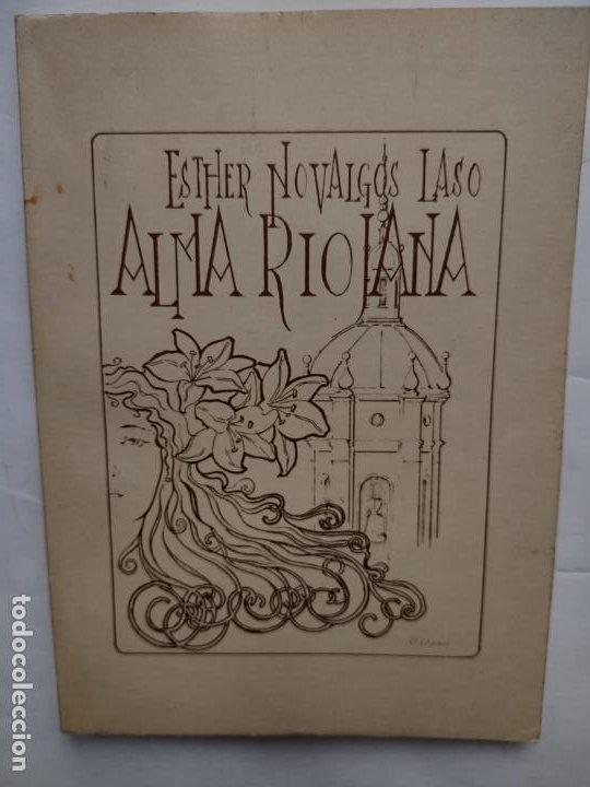 ALMA RIOJANA. NOVALGOS LASO, ESTHER (Libros de Segunda Mano (posteriores a 1936) - Literatura - Poesía)