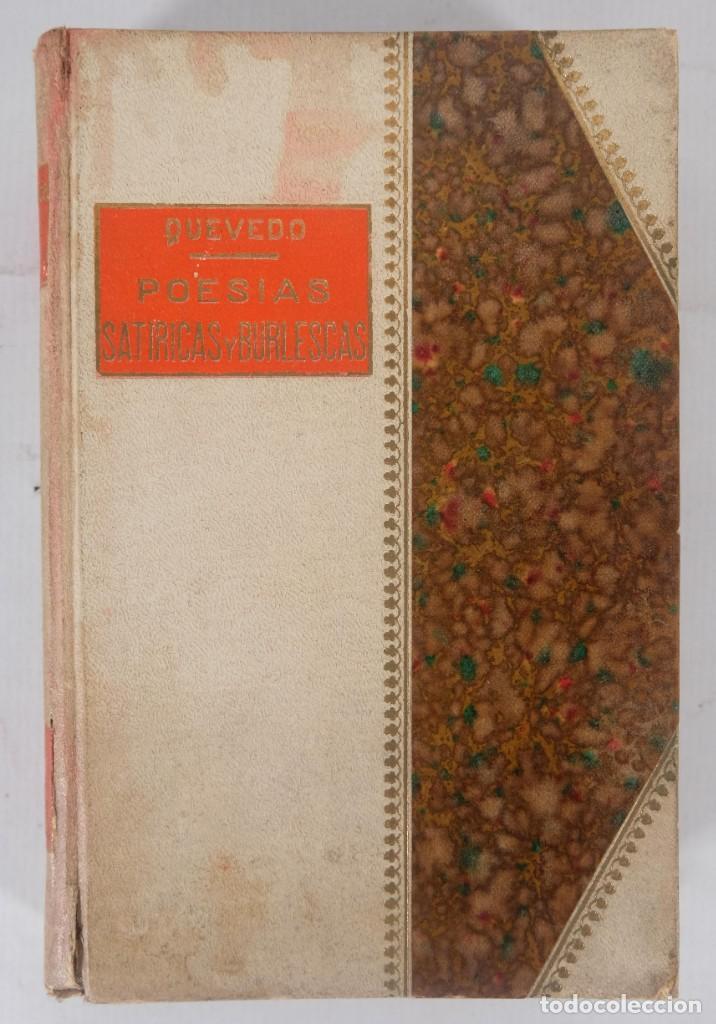 POESÍAS SATÍRICAS Y BURLESCAS - FRANCISCO DE QUEVEDO - TOLEDANO LÓPEZ & CIA (Libros de Segunda Mano (posteriores a 1936) - Literatura - Poesía)
