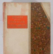 Libros de segunda mano: POESÍAS SATÍRICAS Y BURLESCAS - FRANCISCO DE QUEVEDO - TOLEDANO LÓPEZ & CIA. Lote 277285838