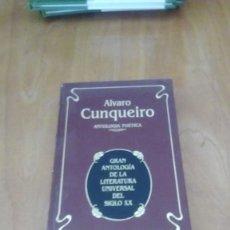Libros de segunda mano: ANTOLOGÍA POÉTICA/ÁLVARO CUNQUEIRO. Lote 277508448
