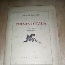 Libros de segunda mano: POEMES D'ITÀLIA - MIQUEL SAPERAS , IL.LUSTRACIONS D'ANDREU FONTS Nº 76 - FIRMADO. Lote 277658148