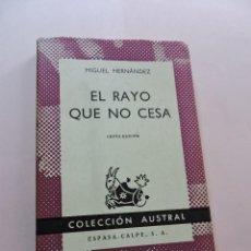 Libros de segunda mano: EL RAYO QUE NO CESA. HERNÁNDEZ, MIGUEL. 6ª ED. AUSTRAL. Lote 277678248