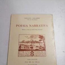 Libros de segunda mano: POESIA NARRATIVA. SEBASTIÀ GELABERT. 1985 MANACOR. TIÀ DE SA REAL. IMP.: MIRAMAR. PALMA DE MALLORCA. Lote 278325438