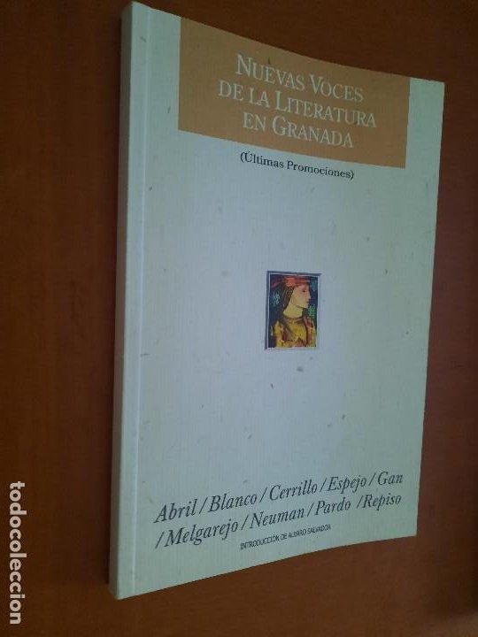 NUEVAS VOCES DE LA LITERATURA DE GRANADA. ALVARO SALVADOR. ABRIL. BLANCO. GAN. BUEN ESTADO. DIFICIL (Libros de Segunda Mano (posteriores a 1936) - Literatura - Poesía)