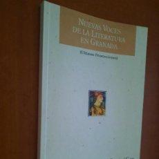 Libros de segunda mano: NUEVAS VOCES DE LA LITERATURA DE GRANADA. ALVARO SALVADOR. ABRIL. BLANCO. GAN. BUEN ESTADO. DIFICIL. Lote 278569963