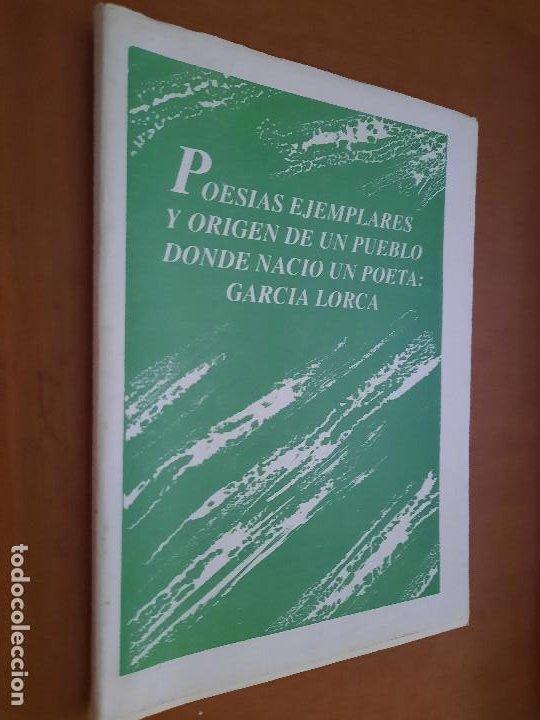 POESÍAS EJEMPLARES Y ORIGEN DE UN PUEBLO DONDE NACIÓ UN POETA: GARCÍA LORCA. ALBERTO LOPEZ (Libros de Segunda Mano (posteriores a 1936) - Literatura - Poesía)