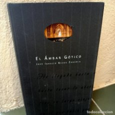 Libros de segunda mano: EL AMBAR GOTICO, JOSE IGNACIO BESGA ZUAZOLA, POESIA / POETRY, 2006. Lote 278956408