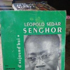 Libros de segunda mano: LIBRO POÉTES D'AUJOURD' HUI LÉOPOLD SEDAR ESCRITO EN FRANCÉS 1961 L-24314-46. Lote 279446883