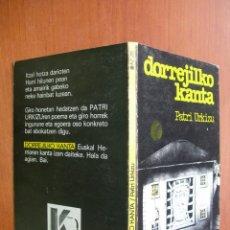 Libros de segunda mano: DORREJILKO KANTA / PATRI URKIZU POESIA. Lote 279478548