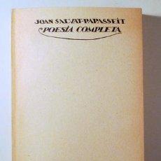 Libros de segunda mano: SALVAT PAPASSEIT, JOAN - POESIA COMPLETA. EDICIÓ FACSÍMIL - BARCELONA. 1975 - 1ª EDICIÓ. Lote 282876828