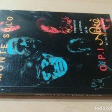 Libros de segunda mano: MONTE SOLO - CANCIONES Y POEMAS DE LA OPI NIKE - CON CD. Lote 284394083