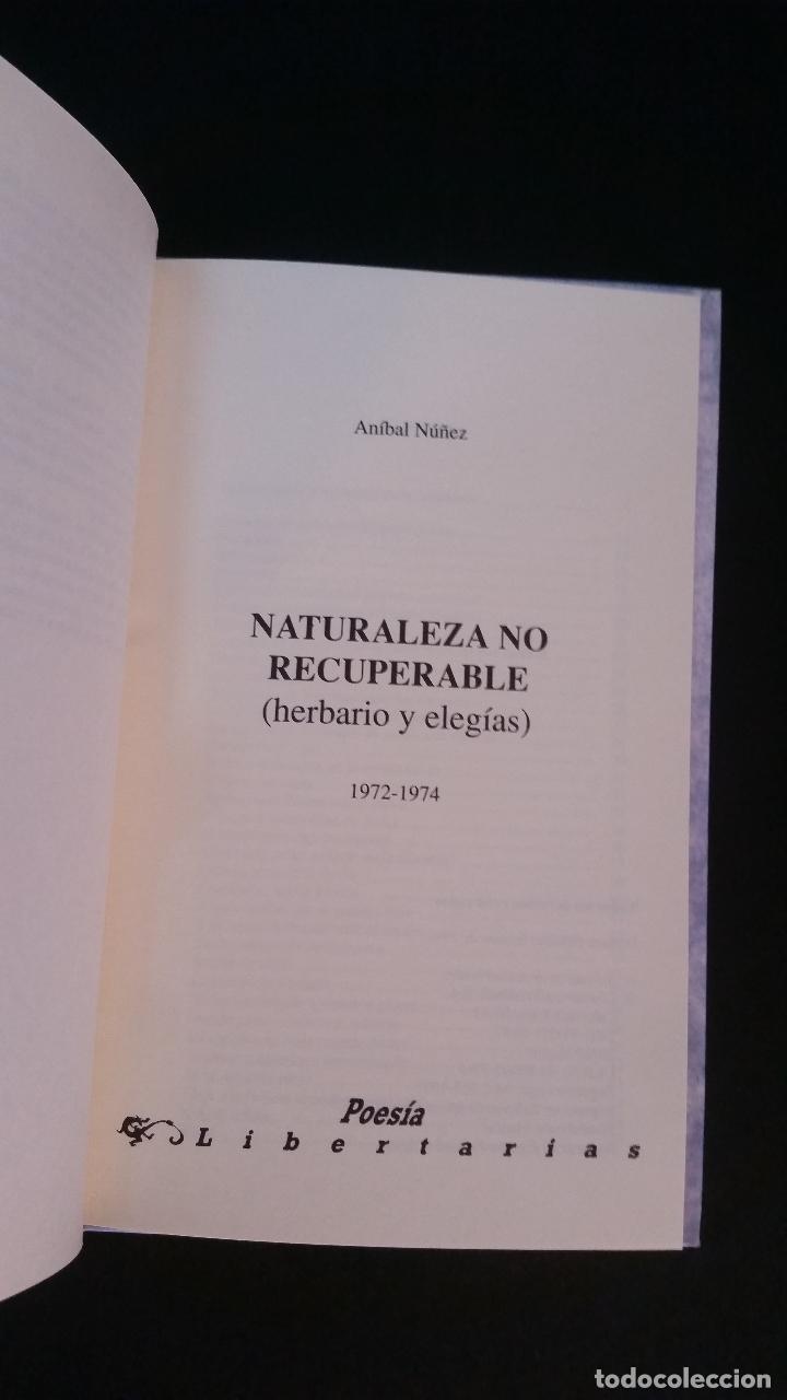 Libros de segunda mano: 1991 - ANÍBAL NÚÑEZ. Naturaleza no recuperable - PRIMERA EDICIÓN - Foto 2 - 286842953