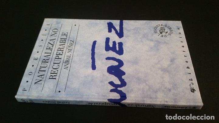 1991 - ANÍBAL NÚÑEZ. NATURALEZA NO RECUPERABLE - PRIMERA EDICIÓN (Libros de Segunda Mano (posteriores a 1936) - Literatura - Poesía)