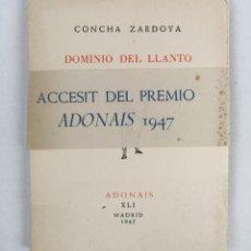Libros de segunda mano: DOMINIO DEL LLANTO - ZARDOYA , CONCHA - ADONAIS - 1947. Lote 287925798
