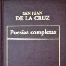 Libros de segunda mano: POESIAS COMPLETAS - SAN JUAN DE LA CRUZ. Lote 287942263
