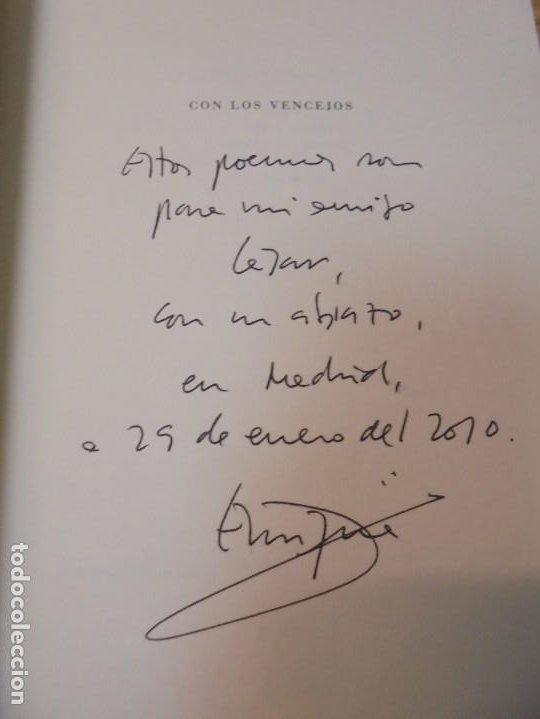 Libros de segunda mano: ENRIQUE ANDRES RUIZ. CON LOS VENCEJOS. DEDICADO POR AUTOR. EDITORIAL PRE-TEXTOS. 2004 - Foto 5 - 288065383