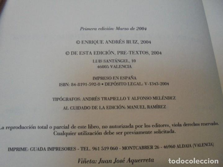 Libros de segunda mano: ENRIQUE ANDRES RUIZ. CON LOS VENCEJOS. DEDICADO POR AUTOR. EDITORIAL PRE-TEXTOS. 2004 - Foto 7 - 288065383