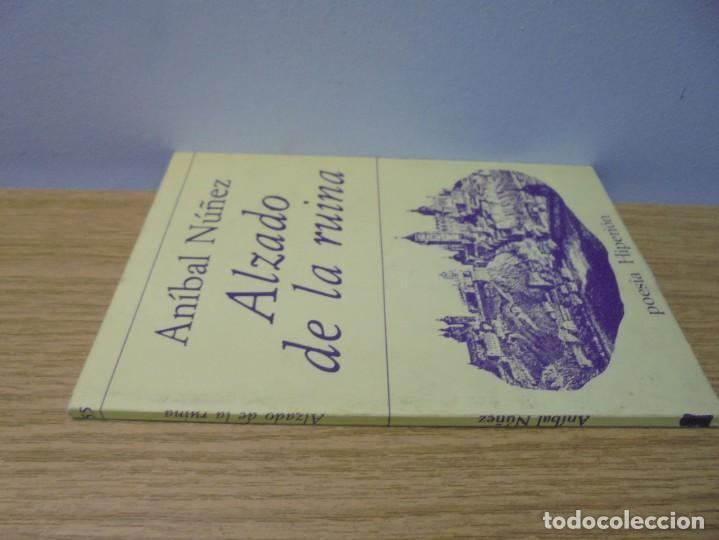 Libros de segunda mano: ALZADO DE LA RUINA. ANIBAL NUÑEZ. EDITORIAL HIPERION. 1983. 1º EDICION. - Foto 2 - 288066623