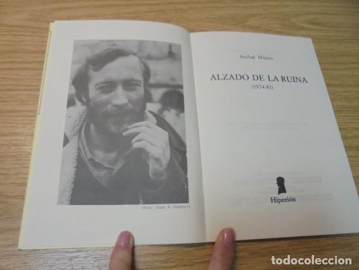Libros de segunda mano: ALZADO DE LA RUINA. ANIBAL NUÑEZ. EDITORIAL HIPERION. 1983. 1º EDICION. - Foto 4 - 288066623