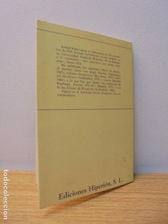 Libros de segunda mano: ALZADO DE LA RUINA. ANIBAL NUÑEZ. EDITORIAL HIPERION. 1983. 1º EDICION. - Foto 12 - 288066623